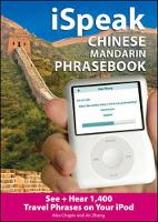 ISpeak Chinese Phrasebook: The Ultimate Audio + Visual Phrasebook for Your IPod