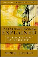Investment Banking Explained: An...