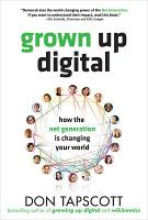 Grown Up Digital: How the Net...