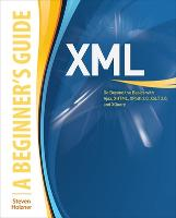 XML: A Beginner's Guide: Go Beyond ...