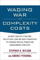 Waging War on Complexity Costs:...