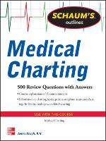Schaum's Outline of Medical Charting:...