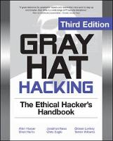 Gray Hat Hacking: The Ethical Hackers...