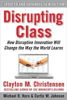 Disrupting Class: How Disruptive...