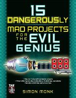 15 Dangerously Mad Projects for the...