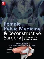 Female Pelvic Medicine and...