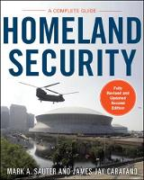 Homeland Security: a Complete Guide