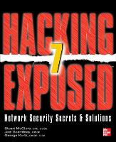Hacking Exposed 7: Network Security...