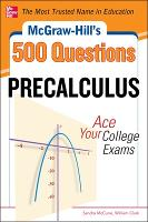 McGraw-Hill's 500 College Precalculus...