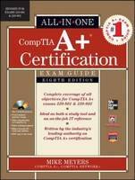 CompTIA A+ Certification All-in-one...