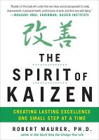 The Spirit of Kaizen: Creating ...