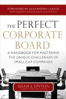The Perfect Corporate Board: A...
