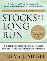 Stocks for the Long Run : The...
