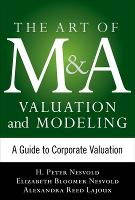 Art of M&A Valuation and Modeling: A...