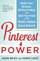 Pinterest Power: Market Your ...