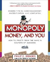 Monopoly, Money, and You: How to...