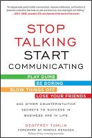 Stop Talking, Start Communicating:...