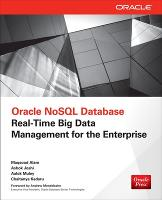 Oracle NoSQL Database: Real-Time Big...