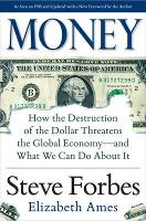 Money: How the Destruction of the...