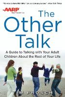 The AARP the Other Talk: a Guide to...