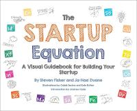 Startup Equation: A Visual Guidebook...