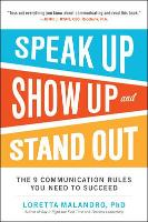 Speak Up, Show Up, and Stand Out: The...