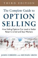 The Complete Guide to Option Selling:...