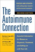 The The Autoimmune Connection:...