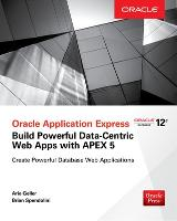 Oracle Application Express: Build...