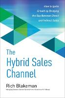 The Hybrid Sales Channel: How to...