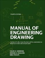 Manual of Engineering Drawing:...