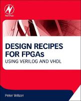 Design Recipes for FPGAs: Using...