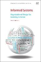 Informed Systems: Organizational...