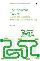 The Fortuitous Teacher: A Guide to...