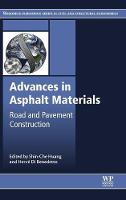 Advances in Asphalt Materials: Road...