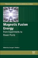 Magnetic Fusion Energy: From...