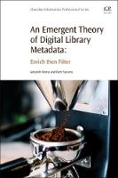 An Emergent Theory of Digital Library...