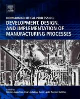 Biopharmaceutical Processing:...