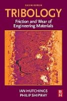 Tribology 2e: Friction and Wear of...