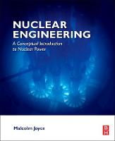 Nuclear Engineering: A Conceptual...