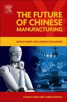 The Future of Chinese Manufacturing:...
