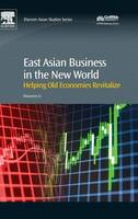 East Asian Business in the New World:...