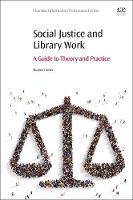 Social Justice and Library Work: A...