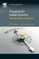 Changing the Indian Economy: Renewal,...