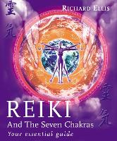 Reiki and the Seven Chakras: Your...