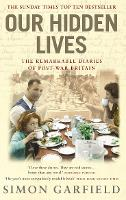 Our Hidden Lives: The Remarkable...