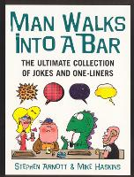 Man Walks into a Bar: The Ultimate...