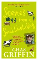 Scenes from a Smallholding: From the...