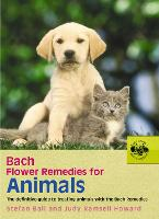 Bach Flower Remedies for Animals: the...