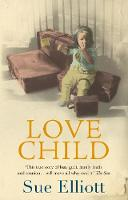 Love Child: a Memoir of Adoption,...
